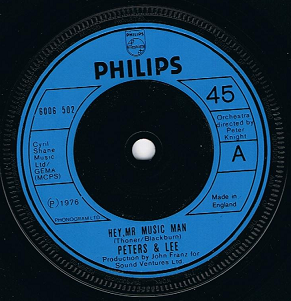 "PETERS AND LEE Hey, Mr Music Man 7"" Single Vinyl Record 45rpm Philips 1976."