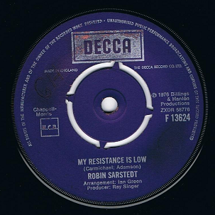 "ROBIN SARSTEDT My Resistance Is Low 7"" Single Vinyl Record 45rpm Decca 1976."