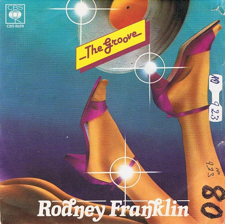 "RODNEY FRANKLIN The Groove 7"" Single Vinyl Record 45rpm Italian CBS 1980"