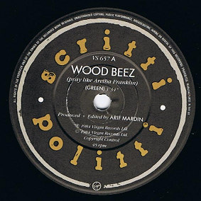 "SCRITTI POLITTI Wood Beez (Pray Like Aretha Franklin) 7"" Single Vinyl Record 45rpm Virgin 1984."