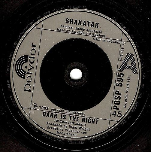 SHAKATAK Dark Is The Night Vinyl Record 7 Inch Polydor 1983