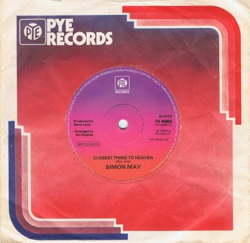 "SIMON MAY Closest Thing To Heaven 7"" Single Vinyl Record 45rpm Pye 1976"