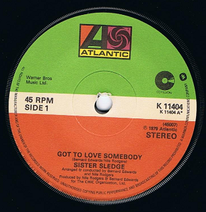 "SISTER SLEDGE Got To Love Somebody 7"" Single Vinyl Record 45rpm Atlantic 1979"