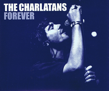 THE CHARLATANS Forever CD Single Universal 1999
