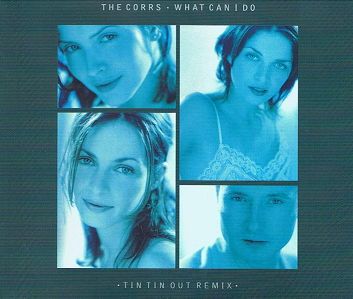 THE CORRS What Can I Do CD Single Atlantic 1997