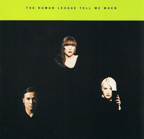 THE HUMAN LEAGUE Tell Me When CD Single East West 1994