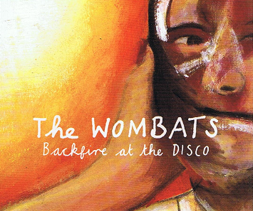 THE WOMBATS Backfire At The Disco CD Single Kids 2007