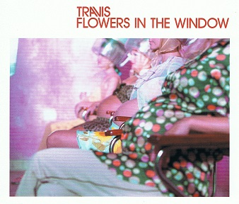 TRAVIS Flowers In The Window CD Single Independiente 2002
