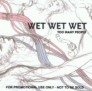 WET WET WET Too Many People CD Single Promo Dry 2007
