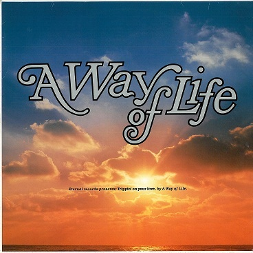 "A WAY OF LIFE Trippin' On Your Love 12"" Single Vinyl Record German Eternal 1990"