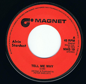 "ALVIN STARDUST Tell Me Why 7"" Single Vinyl Record 45rpm Magnet 1974"
