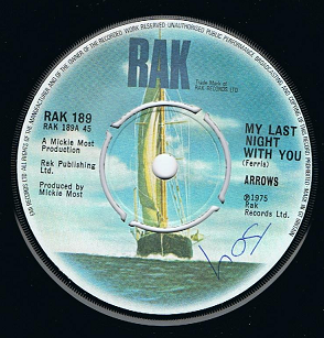 "ARROWS My Last Night With You 7"" Single Vinyl Record 45rpm RAK 1975"