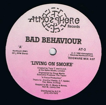 "BAD BEHAVIOUR Living On Smoke (Edgware Mix) 12"" Single Vinyl Record US Atmosphere 1990"