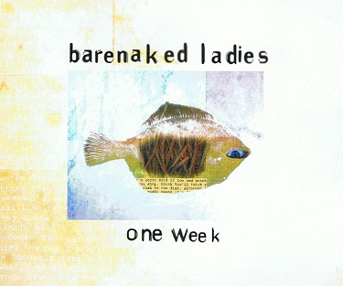 BARENAKED LADIES One Week CD Single Reprise 1998
