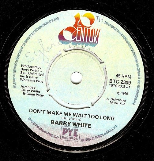 BARRY WHITE Don't Make We Wait Too Long Vinyl Record 7 Inch 20th Century 1976