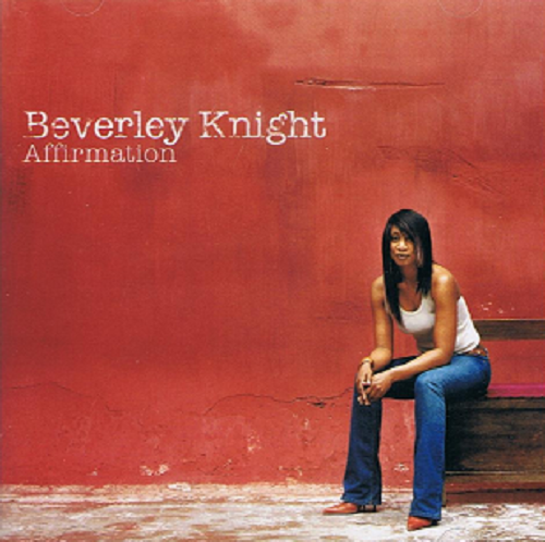 BEVERLEY KNIGHT Affirmation CD Album Parlophone 2004