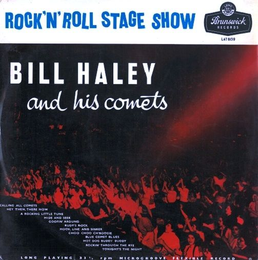 Bill Haley And His Comets Rock N Roll Stage Show Vinyl