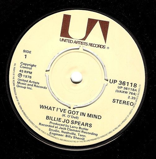 BILLIE JO SPEARS What I've Got In Mind Vinyl Record 7 Inch United Artists 1976