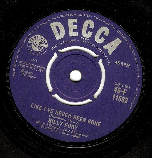 BILLY FURY Like I've Never Been Gone Vinyl Record 7 Inch Decca 1963