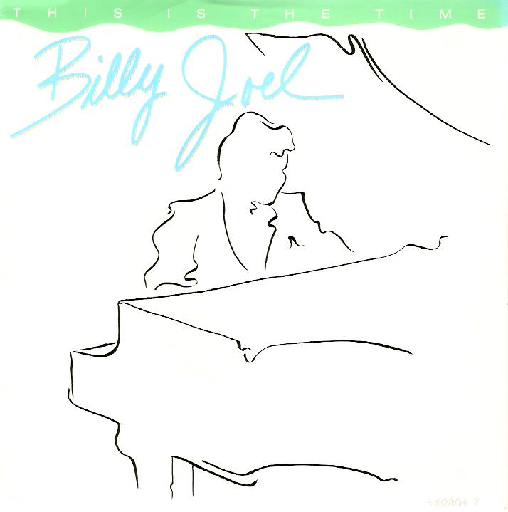 BILLY JOEL This Is The Time Vinyl Record 7 Inch CBS 1986
