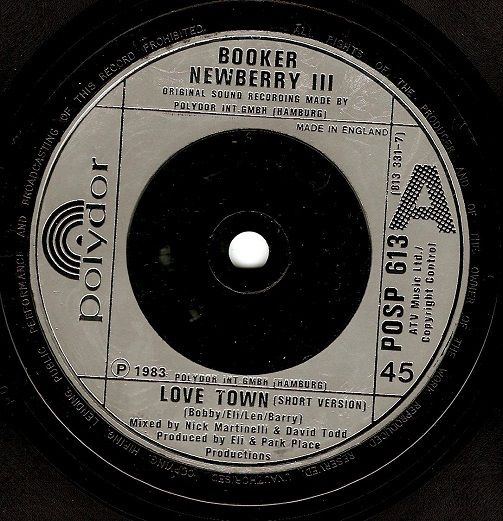 BOOKER NEWBERRY III Love Town Vinyl Record 7 Inch Polydor 1983