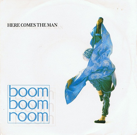 "BOOM BOOM ROOM Here Comes The Man 7"" Single Vinyl Record 45rpm Fun After All 1986"