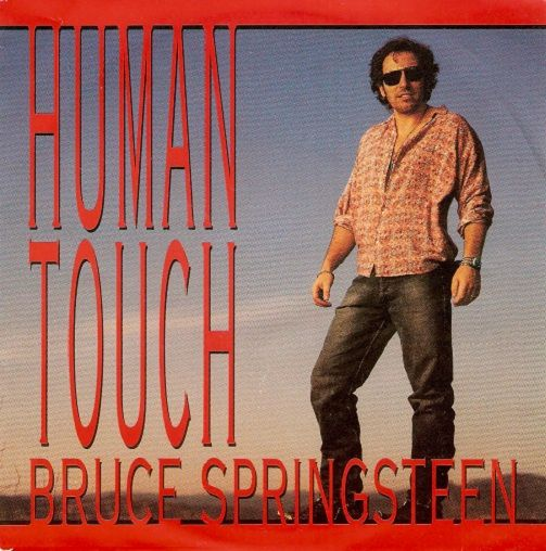BRUCE SPRINGSTEEN Human Touch Vinyl Record 7 Inch Dutch Columbia 1992