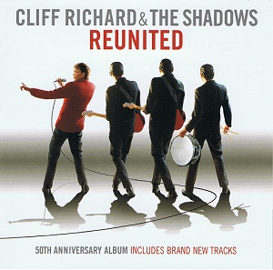 Cliff Richard and The Shadows Reunited CD Album EMI 50999 687883 2 2