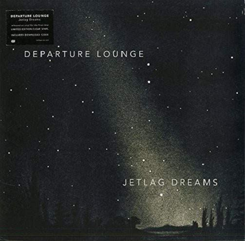 DEPARTURE LOUNGE Jetlag Dreams Vinyl Record LP Bella Union 2016 Clear Vinyl