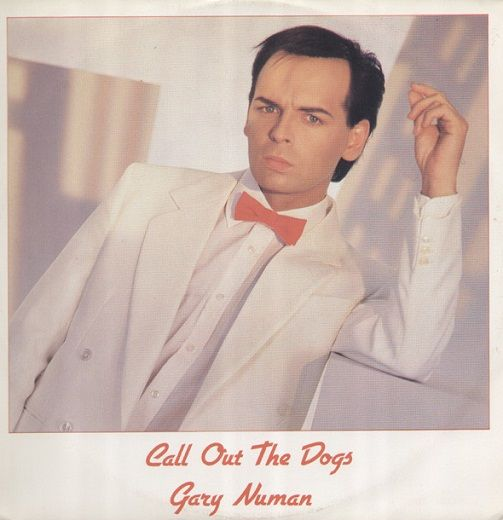 GARY NUMAN Call Out The Dogs Vinyl Record 12 Inch Numa 1985