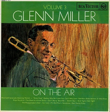 GLENN MILLER Glenn Miller On The Air Volume 3 LP Vinyl Record Album 33rpm RCA Victor 1963