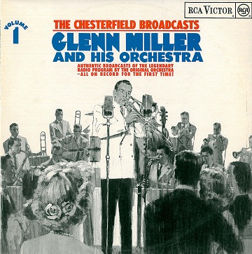GLENN MILLER The Chesterfield Broadcasts Volume 1 LP Vinyl Record Album 33rpm RCA Victor 1968
