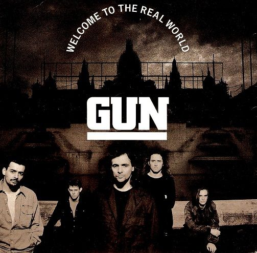 GUN Welcome To The Real World Vinyl Record 7 Inch A&M 1992