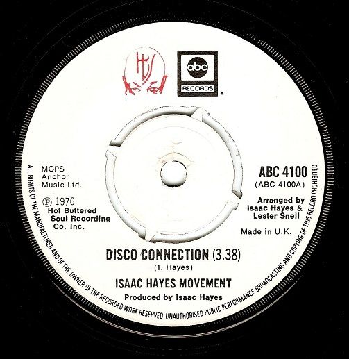 ISAAC HAYES MOVEMENT Disco Connection Vinyl Record 7 Inch ABC 1976.
