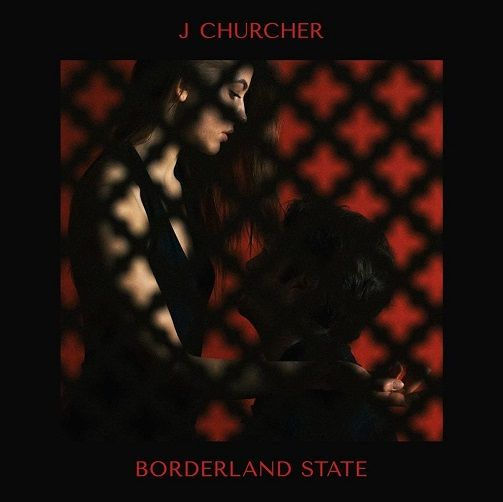 J CHURCHER Borderland State Vinyl Record LP 37 Adventures 2016