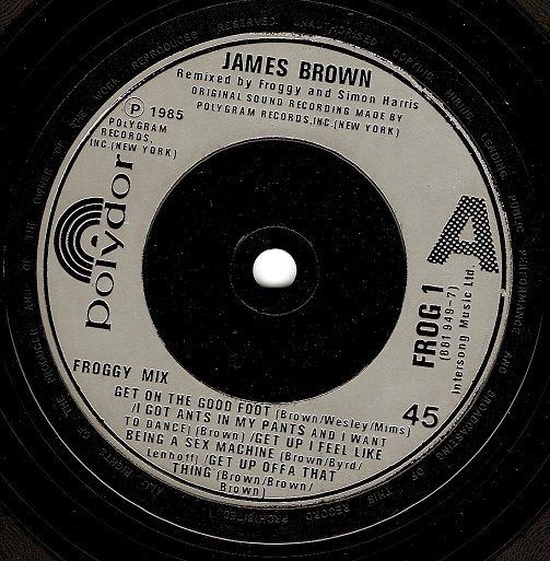 JAMES BROWN Froggy Mix Vinyl Record 7 Inch Polydor 1985