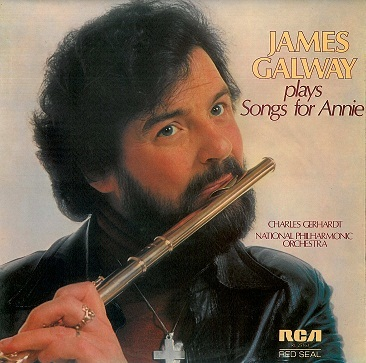 JAMES GALWAY James Galway Plays Songs For Annie LP Vinyl Record Album 33rpm RCA Red Seal 1978