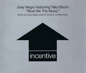 JOEY NEGRO FEATURING TAKA BOOM Must Be The Music CD Single Incentive 1999