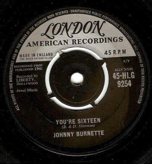 JOHNNY BURNETTE You're Sixteen Vinyl Record 7 Inch London 1960
