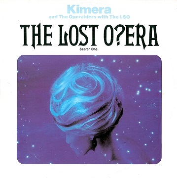 "KIMERA AND THE OPERAIDERS WITH THE LSO The Lost Opera 12"" Single Vinyl Record Red Bus 1984"