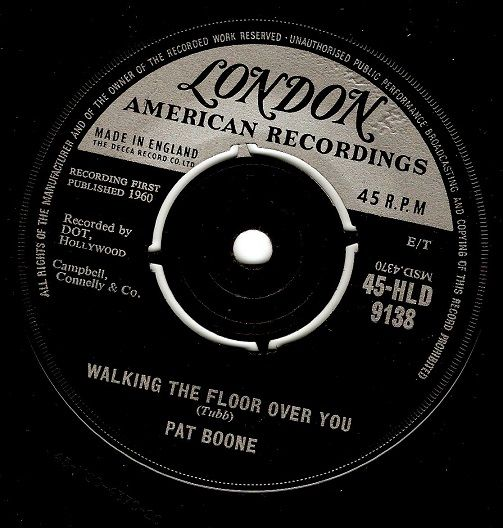 PAT BOONE Walking The Floor Over You Vinyl Record 7 Inch London 1960