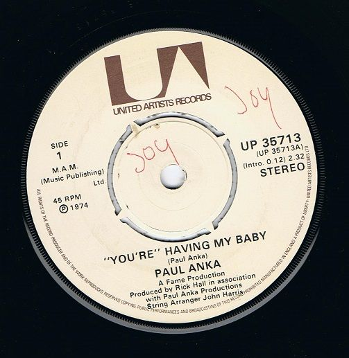 PAUL ANKA (You're) Having My Baby Vinyl Record 7 Inch United Artists 1974