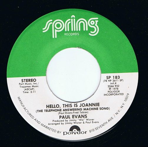 PAUL EVANS Hello, This Is Joannie Vinyl Record 7 Inch US Spring 1978