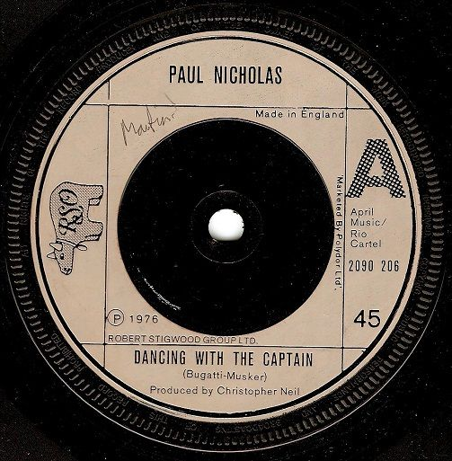 PAUL NICHOLAS Dancing With The Captain Vinyl Record 7 Inch RSO 1976