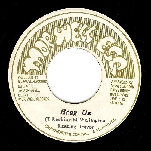 Ranking Trevor Hang On Vinyl Record 7 Inch Jamaican
