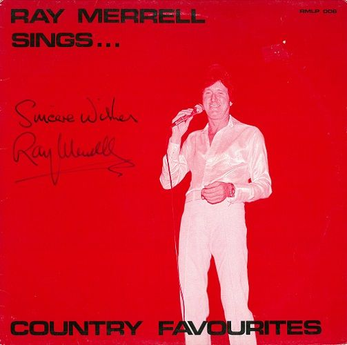 RAY MERRELL Sings Country Vinyl Record LP Cristobell 1985 Signed
