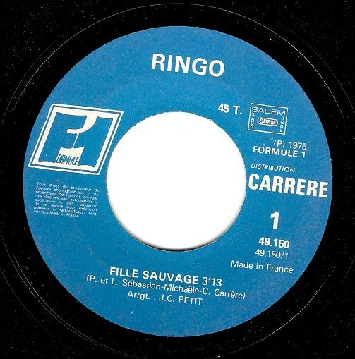 RINGO Fille Sauvage Vinyl Record 7 Inch French Formule 1 1975