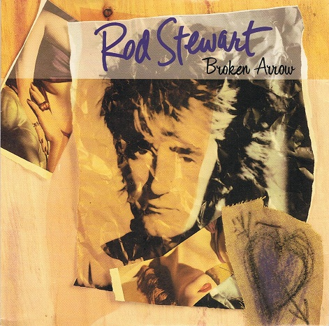 "ROD STEWART Broken Arrow 7"" Single Vinyl Record 45rpm Warner Bros. 1991"