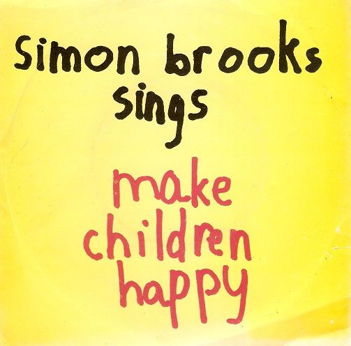 SIMON BROOKS Make Children Happy Vinyl Record 7 Inch DJM 1978