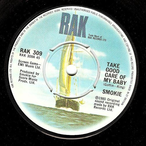SMOKIE Take Good Care Of My Baby Vinyl Record 7 Inch RAK 1980